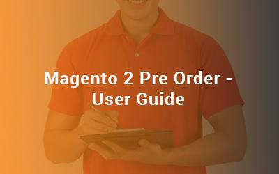 Magento 2 Pre Order User Guide