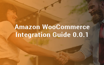 Amazon WooCommerce Integration Guide 0.0.1
