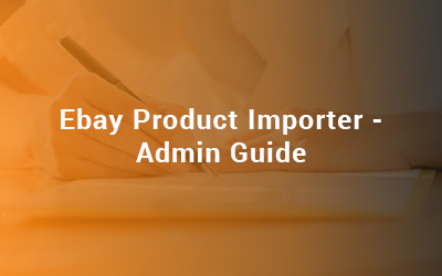 Ebay Product Importer - Admin Guide