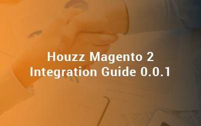 Houzz Magento 2 Integration Guide 0.0.1