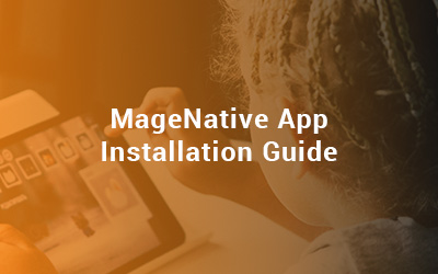 MageNative App Installation Guide dsfsddddd