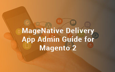 Delivery app admin guide for Magento 2