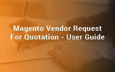 Magento Vendor Request For Quotation - User Guide