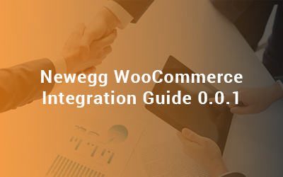 Newegg WooCommerce Integration Guide 0.0.1