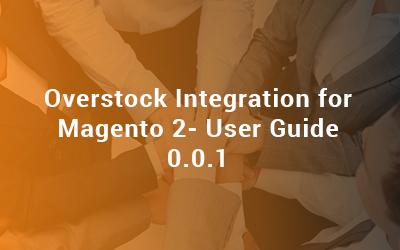 Overstock Integration for Magento 2 User Guide