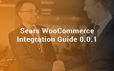 Sears WooCommerce Integration Guide 0.0.1