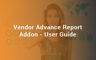 Vendor Advance Report Addon - User Guide