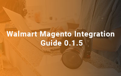 Walmart-Magento-Integration-Guide-0.1.5