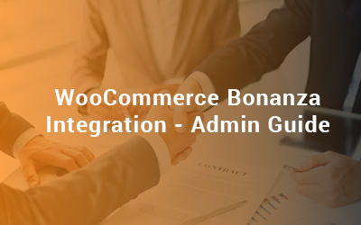 WooCommerce Bonanza Integration - Admin Guide