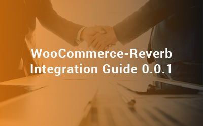 WooCommerce-Reverb Integration Guide 0.0.1