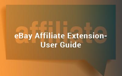 ebay affiliate extension - user guide