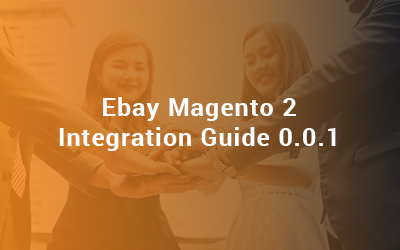 ebay magento 2 INTEGRATION GUIDE