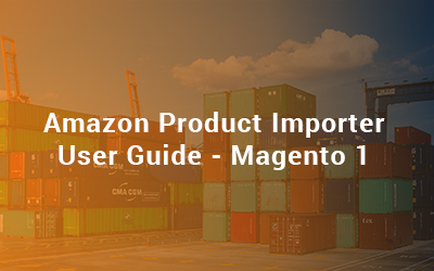 Amazon Product Importer User Guide - Magento 1