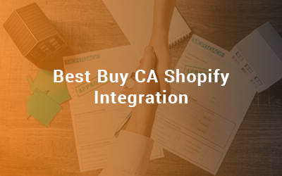 Best Buy CA Shopify Integratio