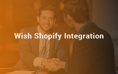 Wish Shopify Integration