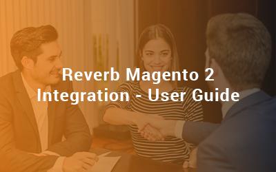 Reverb Magento 2 Integration - User Guide