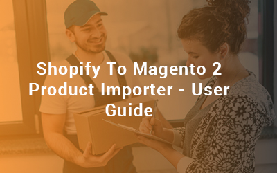 shopify to magento 2 product importer