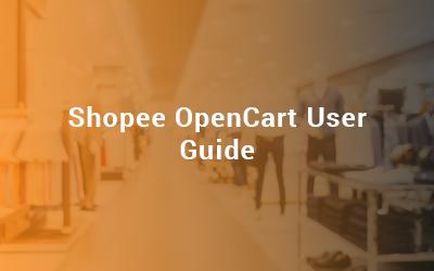 Shopee OpenCart User Guide