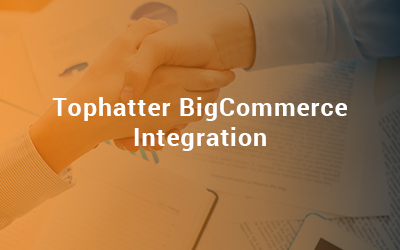 Tophatter BigCommerce Integration