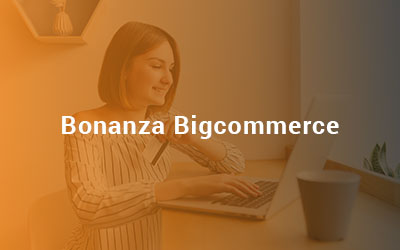 Bonanaza Bigcommerce Integration