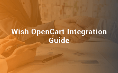 Wish-OpenCart-Integration-Guide