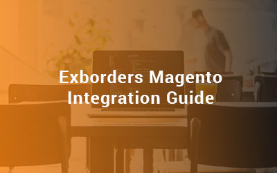 Exborders Magento Integration Guide