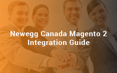 Newegg Canada Magento 2 Integration Guide