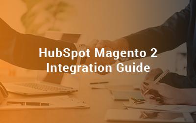 HubSpot-Magento-2-Integration-Guide.