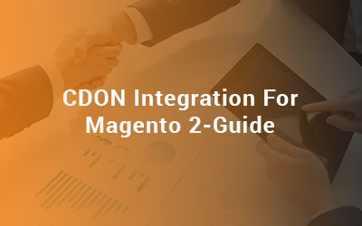 CDON Integration For Magento 2 Guide