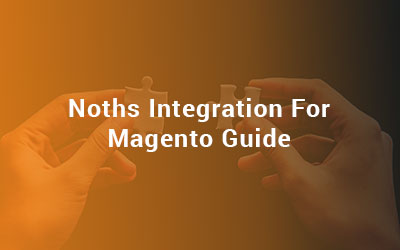 Noths Integration For Magento Guide