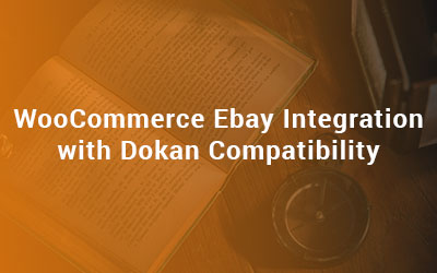 WooCommerce-Ebay-Integration-with-Dokan-Compatibility