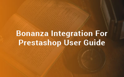 Bonanza Integration For Prestashop User Guide