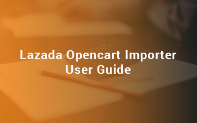 Lazada Opencart Importer User Guide