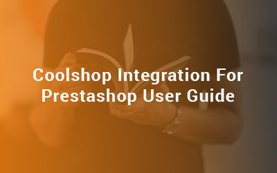 Coolshop Integration For Prestashop User Guide