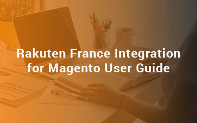 Rakuten France Integration for Magento User Guide