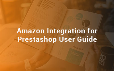 Amazon Integration for Prestashop User Guide