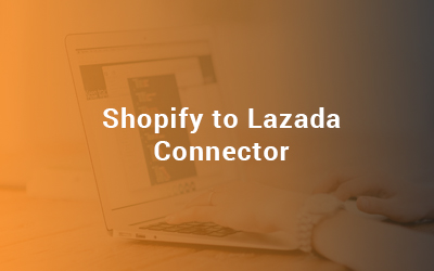 Shopify To Lazada Connector