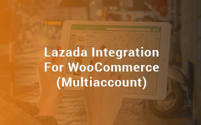 Lazada Integration For WooCommerce Multiaccount
