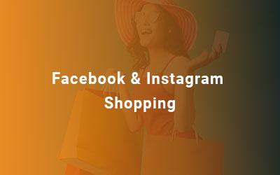 Facebook & Instagram Shopping