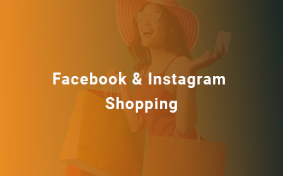 Facebook & Instagram Shopping